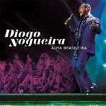 Diogo Nogueira Alma Brasileira - Cd