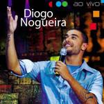 Diogo Nogueira - Ao Vivo