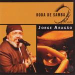 Jorge Aragão - Roda de Samba