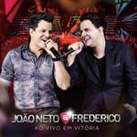 João Neto e Frederico: Ao Vivo em Vitória