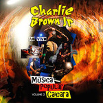 Charlie Brown Jr - Musica Popular Caiçara Volume 2