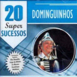 Dominguinhos 20 Super Sucessos - Cd