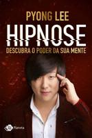Hipnose - Descubra O Poder da Sua Mente
