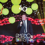 Amado Batista: 40 Anos cd
