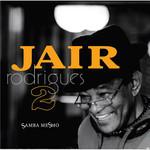 Jair Rodrigues: Samba Mesmo - Vol. 2