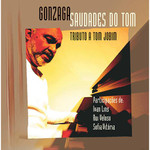 Gonzaga - Saudades do Tom-Tributo a Tom Jobim
