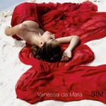 Vanessa da Mata - Série Prime: Sim