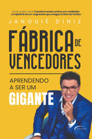 Fábrica de Vencedores: Aprendendo a ser um Gigante (Português)