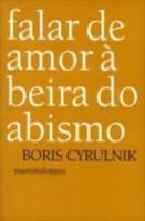 Falar de Amor à Beira do Abismo (Português