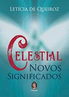 Celestial: Novos Significados
