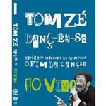 Tom Zé - Dança dos Herdeiros do Sacrifício o Fim da Canção: Ao Vivo