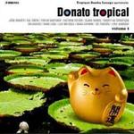 João Donato - Tropique Samba Lounge Apresenta: Donato Tropical