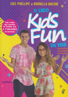 O lado kids fun da vida