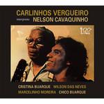 Carlinhos Vergueiro - C. Vergueiro Interpreta Nélson Cavaquinho