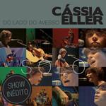 Cássia Eller - Do Lado Do Avesso