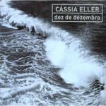 Cassia Eller - Dez De Dezembro