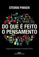 Do que é feito o pensamento (Português)