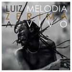 Luiz Melodia - Zerima/ao Vivo