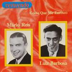Mário Reis & Luiz Barbosa - Gosto Que Me Enrosco