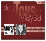 Dois Tons de Maysa - 2 CDs