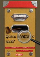 Quem Matou o Saci? (Português)