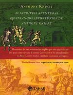 As incríveis aventuras e estranhos infortúnios de Anthony Knivet