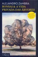 Bonsai & A vida privada das árvores (Português)
