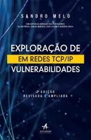 Exploração de Vulnerabilidades Em Redes TCP/IP - 3ª Ed. 2017