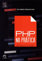 Php na Prática - 200 Exercícios Resolvidos