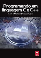 Programando Em Linguagem C e C++ - Com o Microsoft Visual Studio