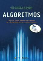 Algoritmos - Lógica Para Desenvolvimento de Programação de Computadores - 28ª Ed. 2016