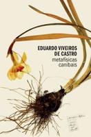 Metafísicas canibais: Elementos para uma antropologia pós-estrutural (Português)