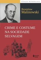 Crime e costume na sociedade selvagem (Português)