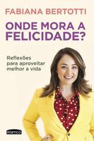 Onde Mora a Felicidade? (português)