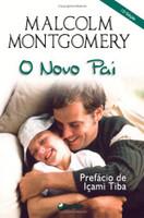 O Novo Pai (Em Portuguese do Brasil)