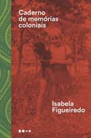 Caderno de memórias coloniais (Português)