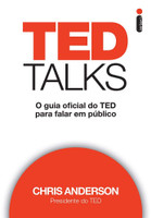 TED Talks: O guia oficial do TED para falar em público (Português)