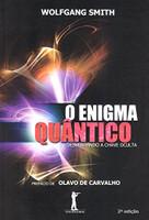 O Enigma Quântico. Desvendando a Chave Oculta (Português)