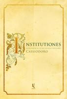 Institutiones. Introdução às Letras Divinas e Seculares (Português)
