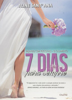 7 Dias Para Sempre. O Casamento (Português)