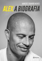 Alex, A biografia (Português)