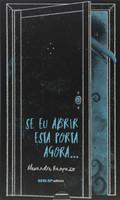 Se eu abrir esta porta agora (Português)