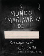 O Mundo Imaginário de… (Português)