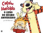 Calvin e Haroldo - O Livro do Décimo Aniversário - Volume - 12 (Português)