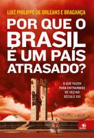 Por que o Brasil É Um País Atrasado? (Português)