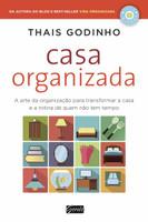Casa organizada: A arte da organização para transformar a casa e a rotina de quem não tem tempo (Português)