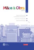 Mãos à Obra. Antes de Construir e Problemas Frequentes de Construção, Terreno e Fundações, Impermeabilização - Volume 1 (Português)