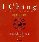I Ching a Alquimia dos Numeros