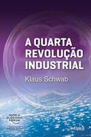 A Quarta Revolução Industrial (Português)