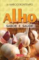 Alho: Sabor e saúde (Português)